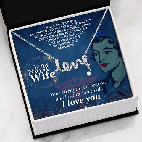 Wife Necklace - Necklace for Wife - Gift Necklace with Message Card To My Nurse Wife - How Can I Cursive Love Necklace