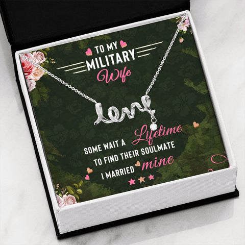 Wife Necklace - Necklace for Wife - Gift Necklace with Message Card To my Military Wife Cursive Love Necklace
