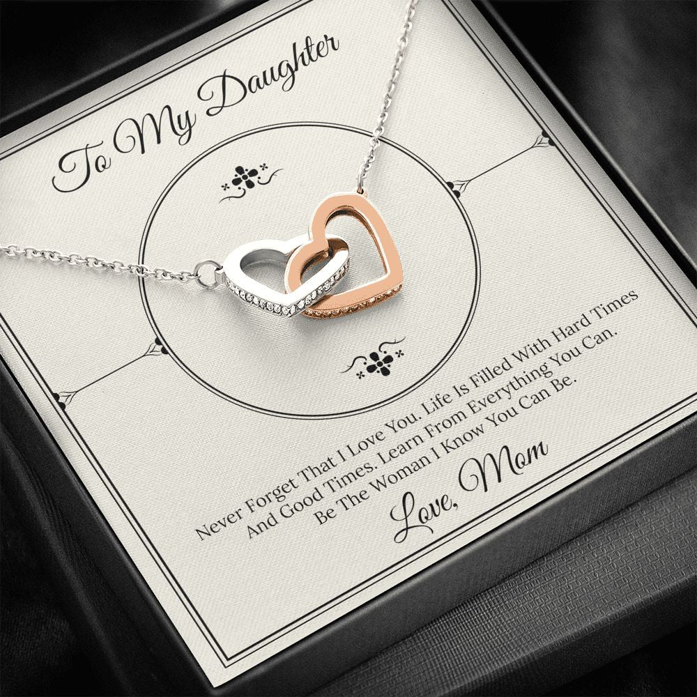 Daughter Necklace - Gift to Daughter - To Daughter from Mom Never Forget - Interlocking Heart Necklace