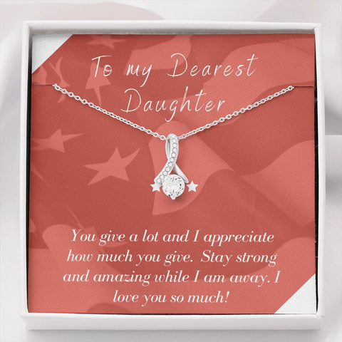Daughter Necklace - Gift to Daughter - To Daughter Deployment Patriotic The Inner Beauty Necklace