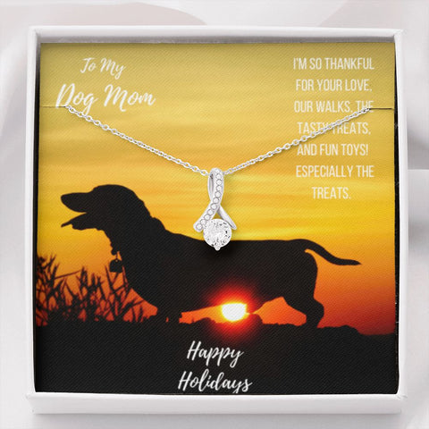 Happy Holidays - Dachshund Dog Mom The Inner Beauty Necklace