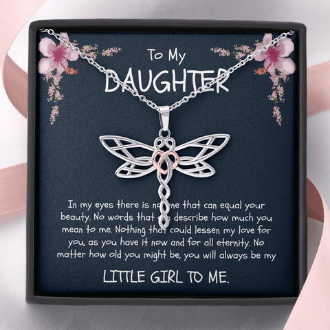 Daughter Necklace - Gift to Daughter - Gift Necklace with Message Card - Daughter - Always Be a Little Girl - Dragonfly Necklace