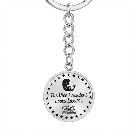 The Vice President Looks Like Me Gift Keychain | Kamala Harris Inspired Message Keychain | Circle Pendant Keychain