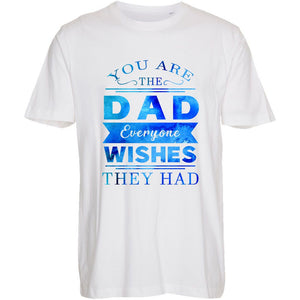 You are The Dad Everyone Wishes - Hoodie