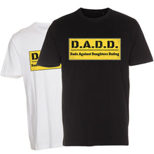 Load image into Gallery viewer, Dads Against Daughters Dating - T-Shirt