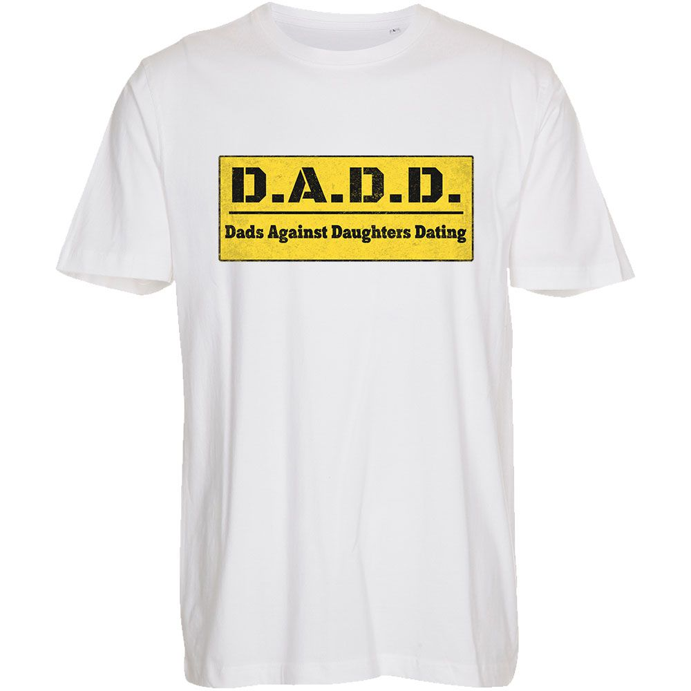 Dads Against Daughters Dating - T-Shirt