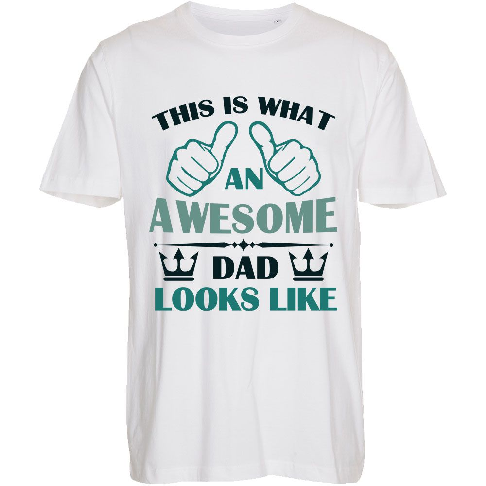 This is What an Awesome Dad - T-Shirt