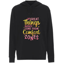 Load image into Gallery viewer, Great Things Never Come from Comfort Zones - Hoodie