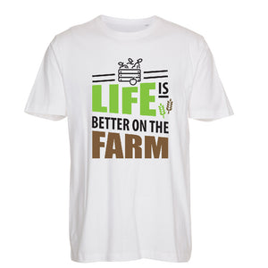 Life is better on the Farm - T-Shirt
