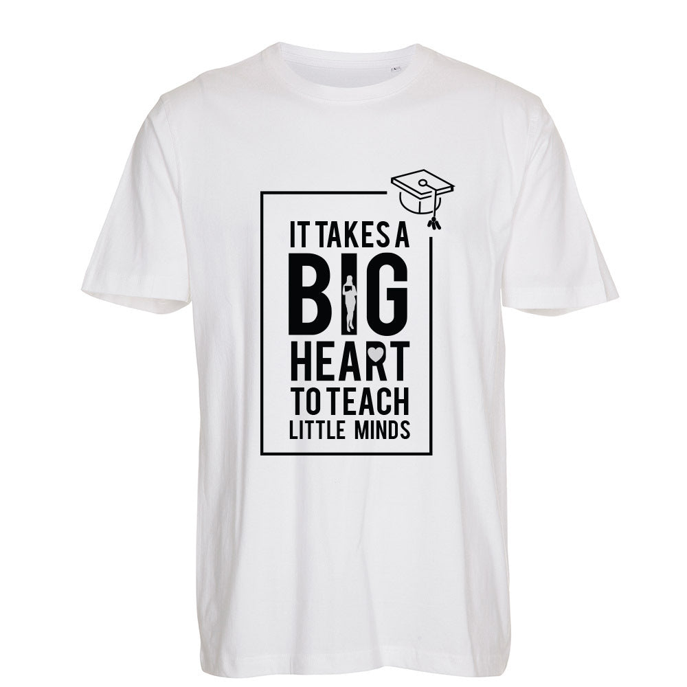 It Takes a Big Heart - T-Shirt