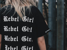 Load image into Gallery viewer, Rebel Girl T-Shirt