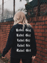 Load image into Gallery viewer, Rebel Girl Sweatshirt