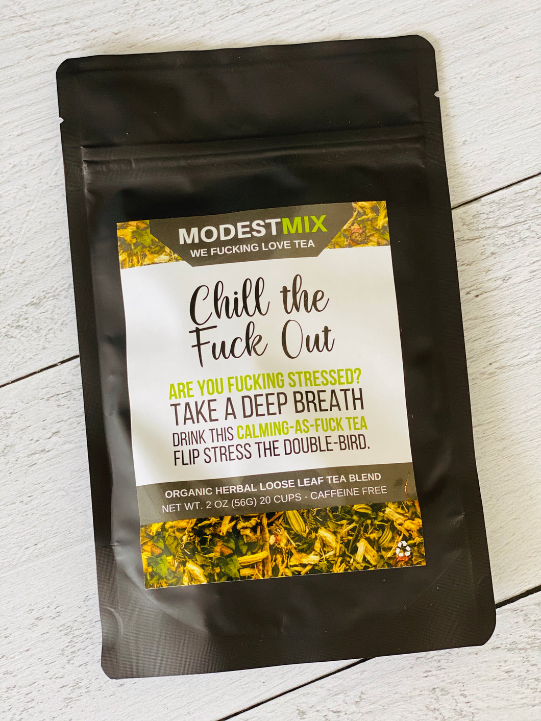 Modest Mix Chill The F*ck Out Tea
