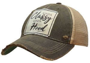 Kinda Classy Kinda Hood Distressed Trucker Cap