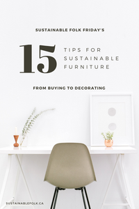 15 Tips For Sustainable Furniture