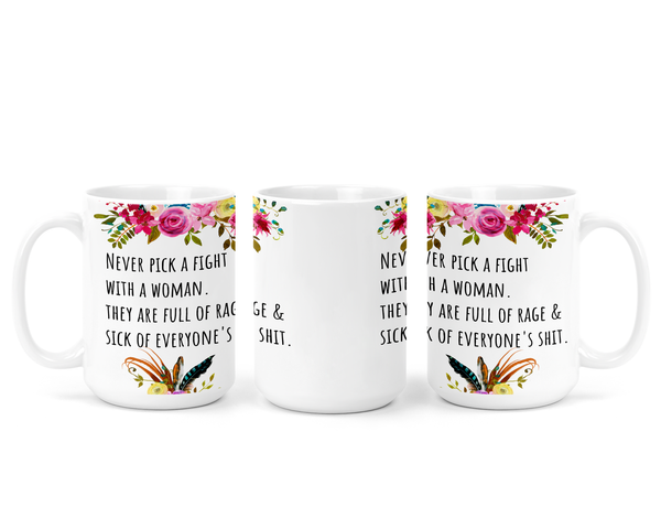 Never Pick A Fight | Mug - The Pretty Things.ca