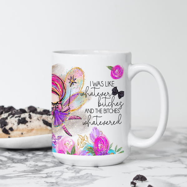 Whatever Bitches | Mug - The Pretty Things.ca