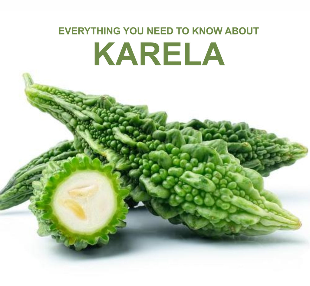 Everything You Need To Know About Karela