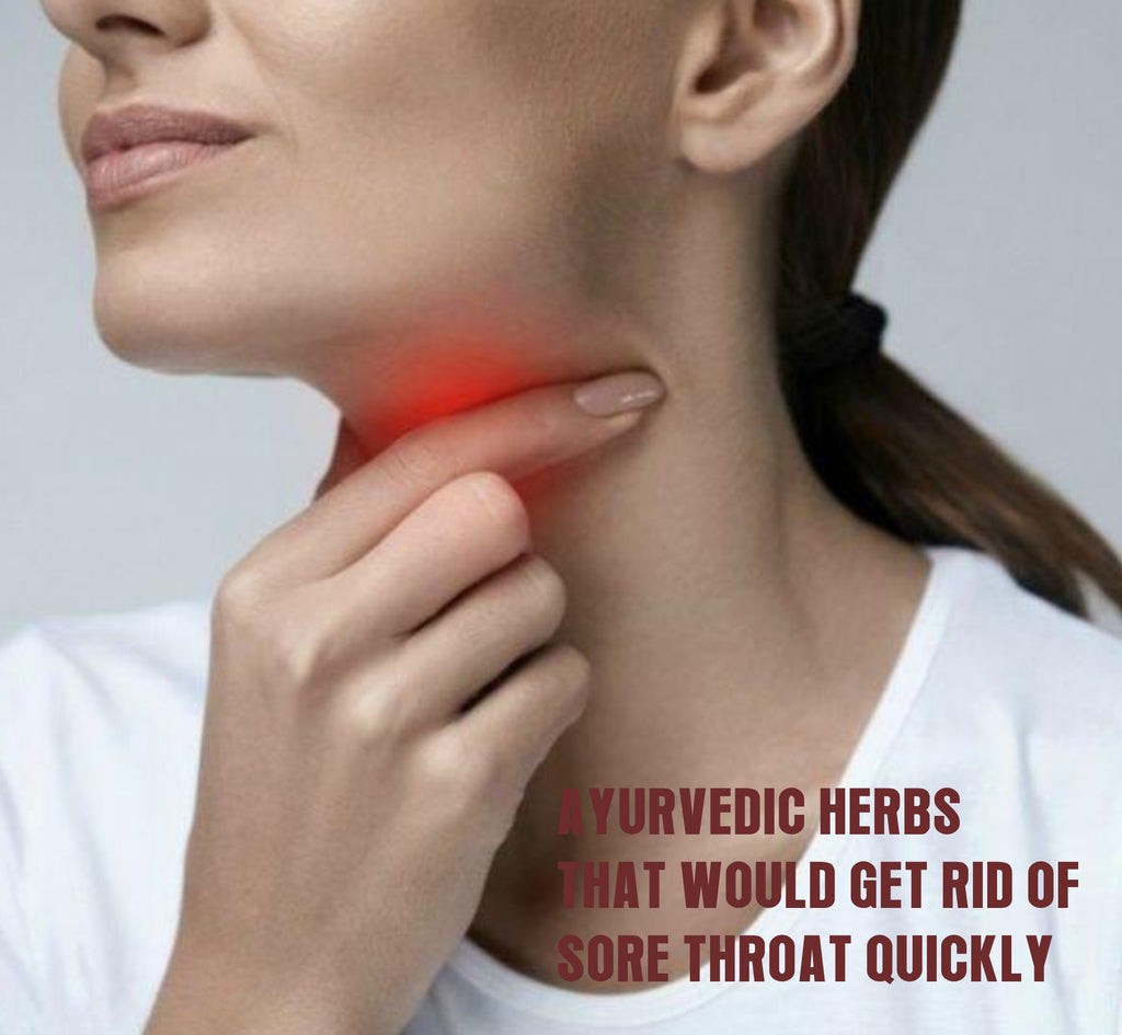 Ten ayurvedic herbs that would get rid of sore throat quickly