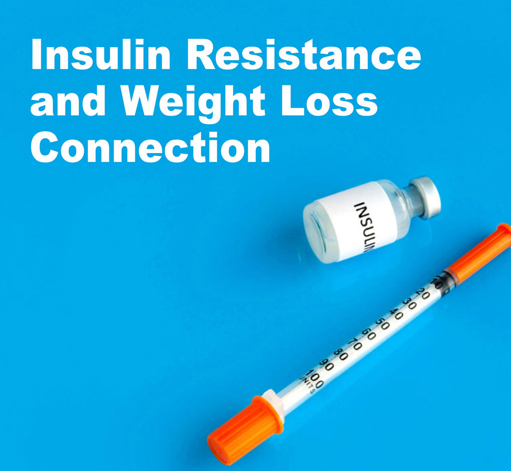 Insulin Resistance and Weight Loss Connection