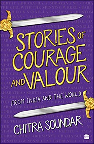 Stories of Courage and Valour