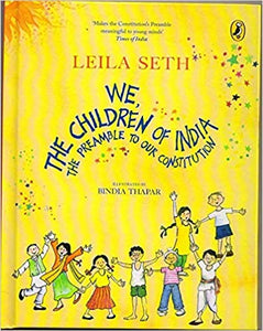 We the Children of India : The Preamble to our Constitution