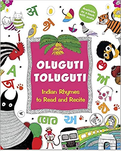 Oluguti Toluguti : Indian Rhymes to Read and Recite