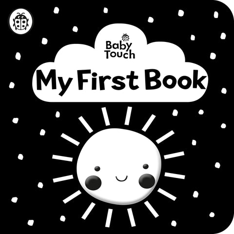 Baby Touch: My First Book: A black-and-white