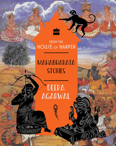 Mahabharata Stories: FROM THE HOUSE OF HARPER