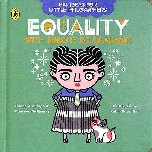 Big Ideas for Little Philosophers: Equality with Simone de Beauvoir