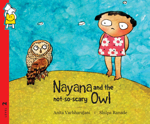 Nayana And The Not-so-scary Owl