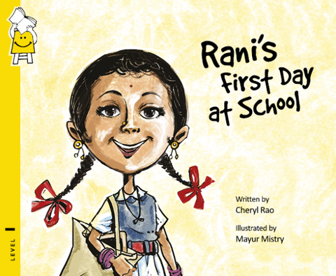 Rani's First Day at School