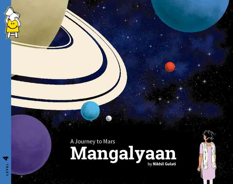 Mangalyaan: A Journey to Mars