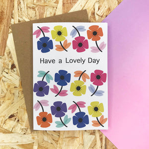 Have a Lovely Day – A6 Greetings Card