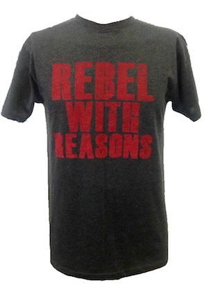 Rebel With Reasons Unisex Tee   (FREE SHIPPING)