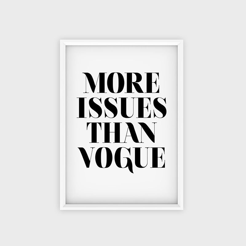 Poster More Issues Than Vogue