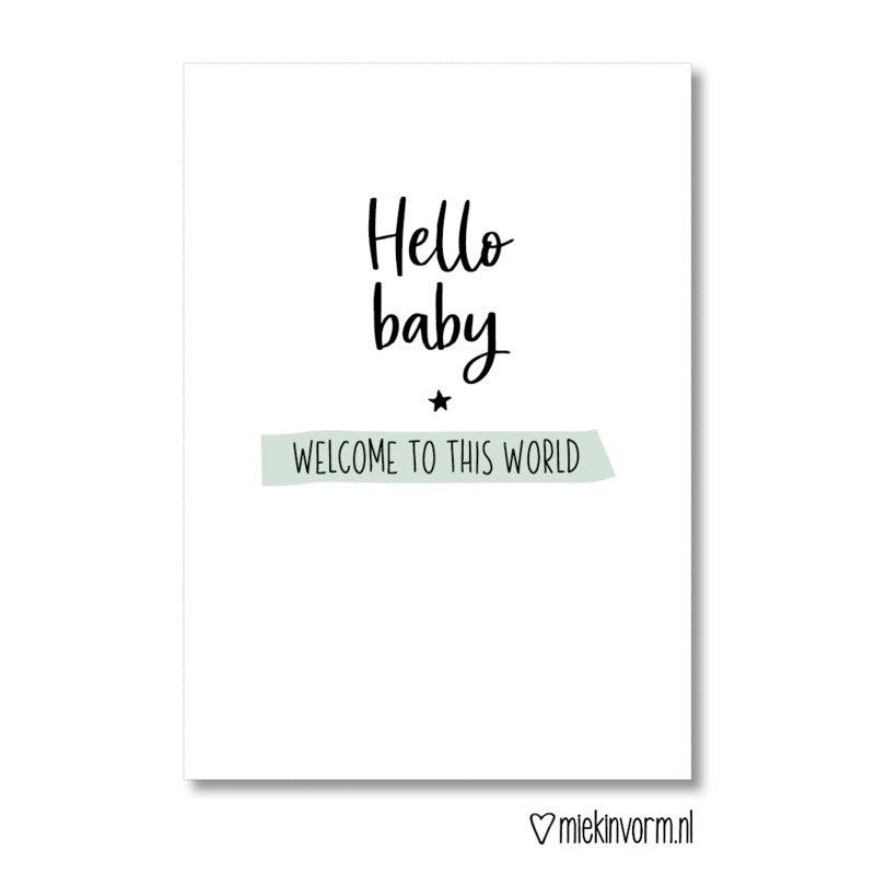 Miekinvorm Kaart Welcome To This World
