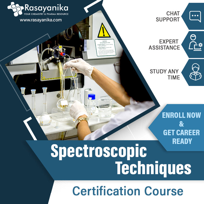 Spectroscopic Techniques Certification Course