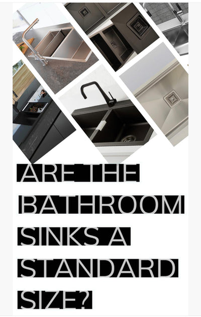 Are the Bathroom Sinks a Standard Size?