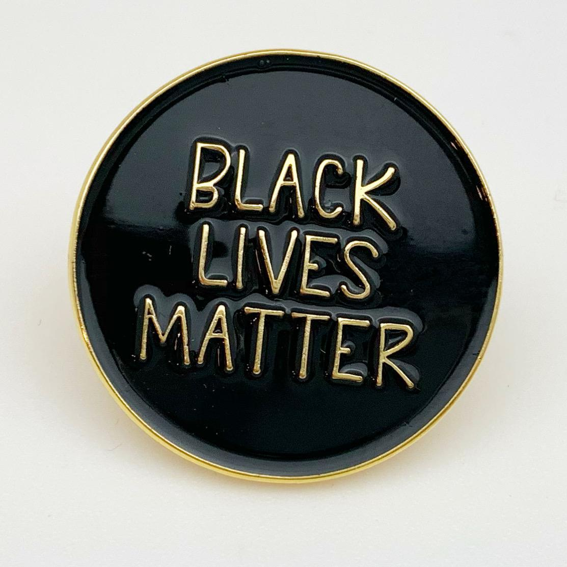 Pin - Black Lives Matter - Enamel on Brass