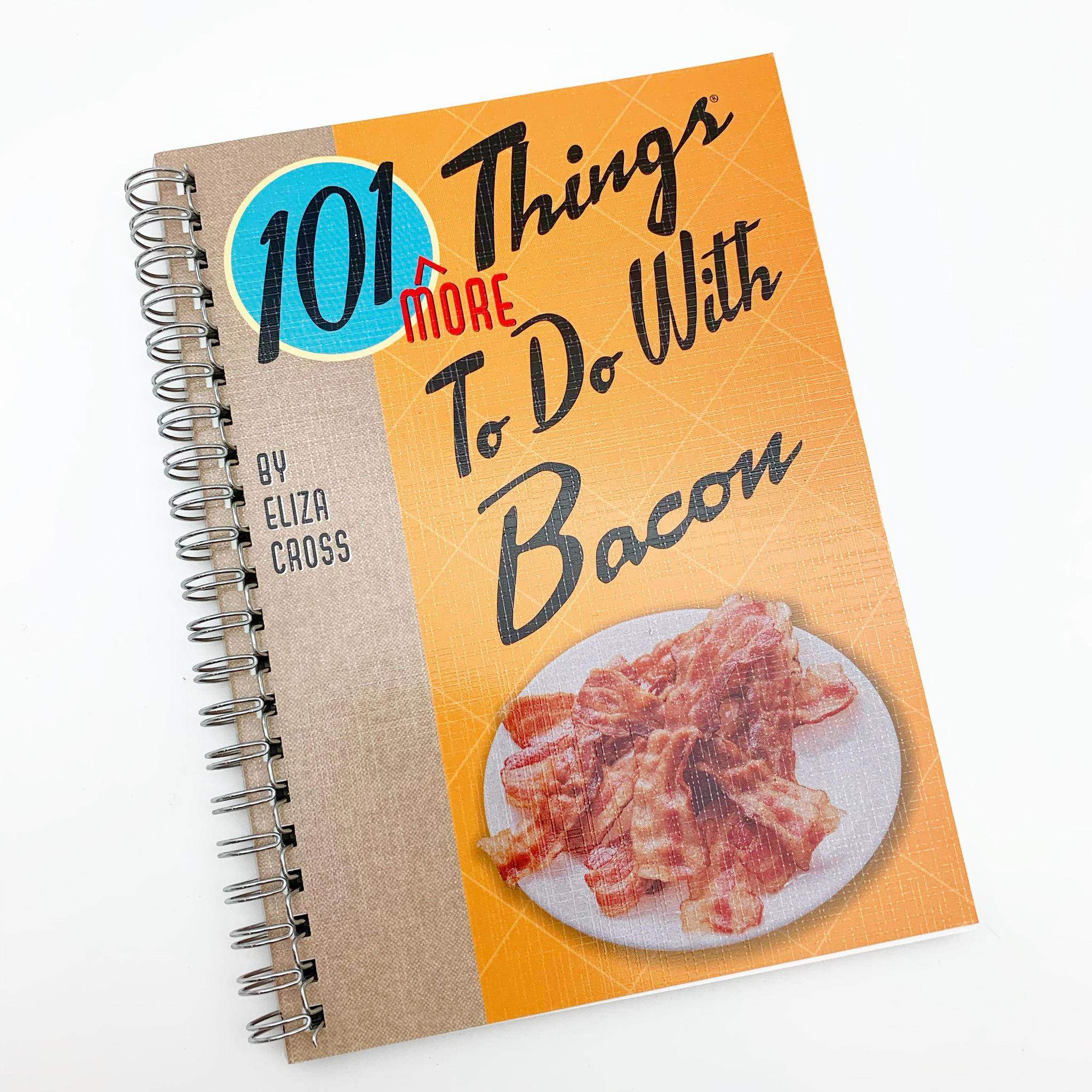 Book - 101 (More) Things to Do with Bacon