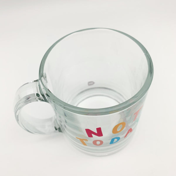 "Mug - ""Not Today"" - Glass"
