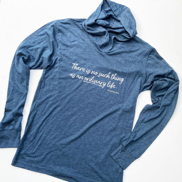 "Hoodie Tee - ""No Ordinary Life"" by #thestuffsisters"