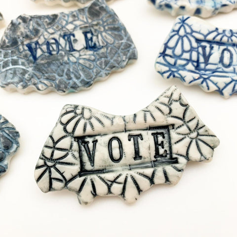 Pin - VOTE - Handmade Ceramic