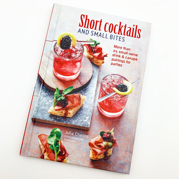 Book - Short Cocktails and Small Bites