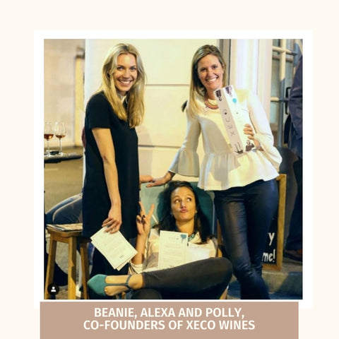 Beanie, Alexa and Polly, co-founders of Xeco Wine