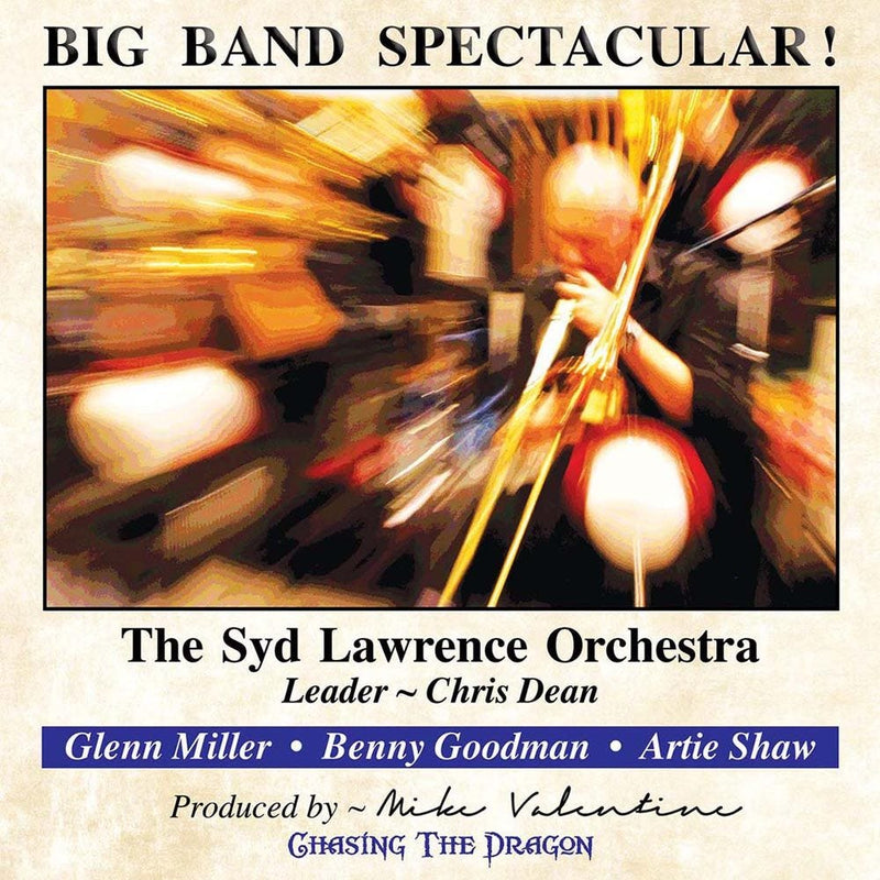 Big Band Spectacular Chasing The Dragon Live CD