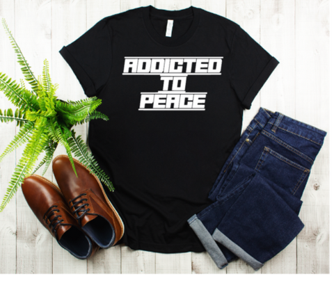 Addicted To Peace Men's Tee