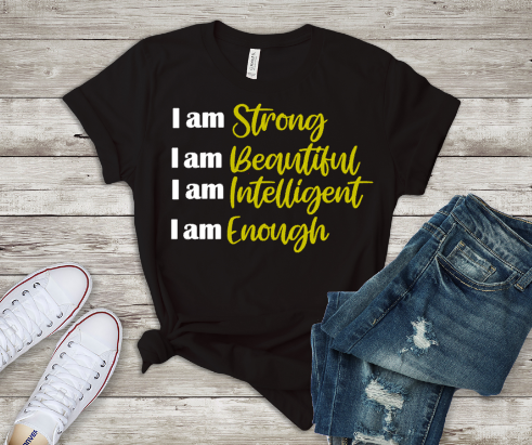 I Am Strong/I Am Enough Tee