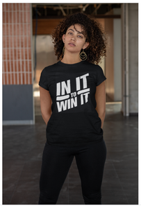 In It To Win It Tee